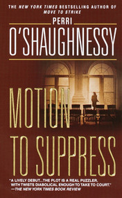 Motion to Suppress (A Novel) by Perri O'Shaughnessy, 9780440220688