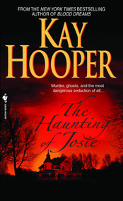 The Haunting of Josie (A Novel) by Kay Hooper, 9780553590470