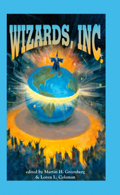 Wizards, Inc. by Martin H. Greenberg, M. Coleman, 9780756404390