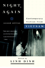Night, Again (Contemporary Fiction from Vietnam) by Linh Dinh, 9781583227060