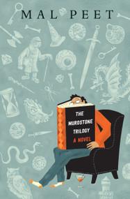 The Murdstone Trilogy by Mal Peet, 9780763681845