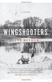 Wingshooters by Nina Revoyr, 9781936070718