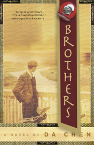 Brothers (A Novel) - 9781400097296 by Da Chen, 9781400097296