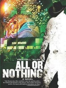 All or Nothing - 9781933354415 by Preston L. Allen, 9781933354415