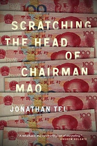 Scratching the Head of Chairman Mao by Jonathan Tel, 9781885983725