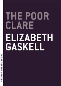 The Poor Clare by Elizabeth Gaskell, 9781612192185