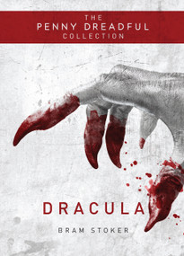 Dracula (The Penny Dreadful Collection) by Bram Stoker, Martin Stiff, 9781783293643