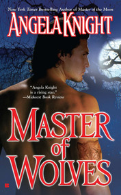 Master of Wolves by Angela Knight, 9780425207437