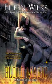 Blood Magic by Eileen Wilks, 9780425233054