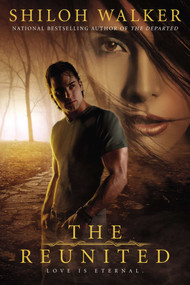 The Reunited by Shiloh Walker, 9780425246979