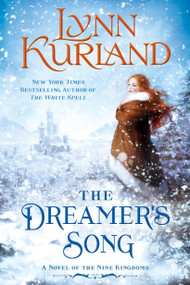 The Dreamer's Song by Lynn Kurland, 9780425282199