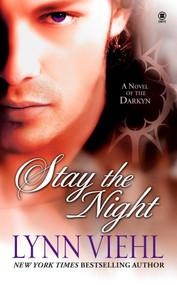 Stay the Night (A Novel of the Darkyn) by Lynn Viehl, 9780451412669