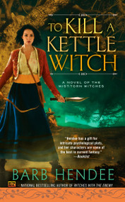 To Kill a Kettle Witch by Barb Hendee, 9780451471345