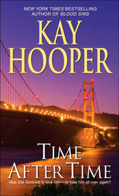 Time After Time (A Novel) by Kay Hooper, 9780553590548