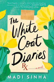 The White Coat Diaries by Madi Sinha, 9780593098196
