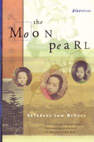 The Moon Pearl by Ruthanne Lum McCunn, 9780807083499