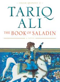 The Book of Saladin (A Novel) - 9781859842317 by Tariq Ali, 9781859842317