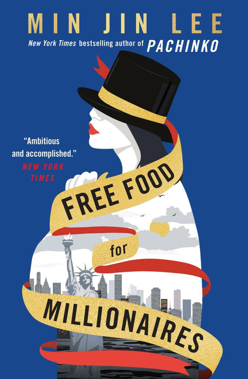 Free Food for Millionaires - 9781538722022 by Min Jin Lee, 9781538722022