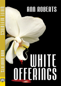 White Offerings by Ann Roberts, 9781594931215