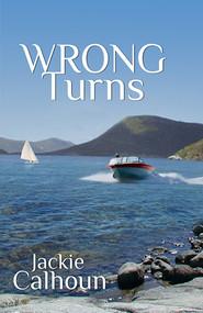Wrong Turns by Jackie Calhoun, 9781594931482
