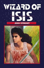 Wizard of Isis by Jean Stewart, 9781931513722