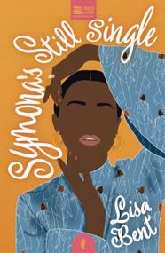 Symona's Still Single by Lisa Bent, 9781913090203