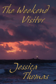 The Weekend Visitor by Jessica Thomas, 9781594930546