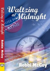 Waltzing At Midnight by Robbi McCoy, 9781594931536