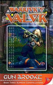 Warrior's Valor by Gun Brooke, 9781602820203