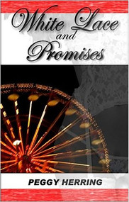 White Lace and Promises by Peggy J. Herring, 9781931513739