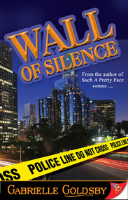 Wall of Silence by Gabrielle Goldsby, 9781933110905