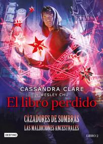 El libro perdido by Cassandra Clare, 9786070776977