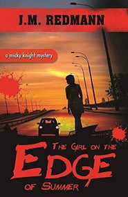 The Girl on the Edge of Summer by J. M. Redmann, 9781626396876