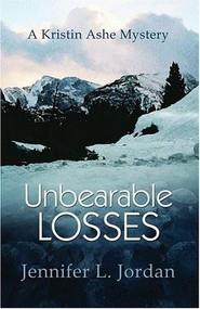 Unbearable Losses by Jennifer L. Jordan, 9781883523688