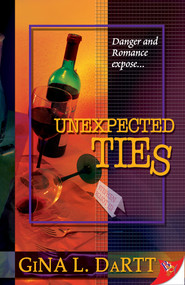 Unexpected Ties by Gina L. Dartt, 9781933110561