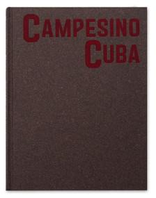 Campesino Cuba by Richard Sharum, 9781910401620