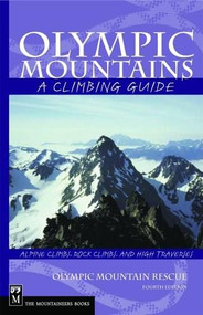 Olympic Mountains (A Climbing Guide) by Olympic Mountain Rescue, 9780898862065