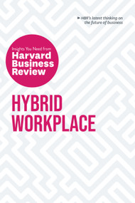 Hybrid Workplace: The Insights You Need from Harvard Business Review - 9781647823405 by Harvard Business Review, 9781647823405