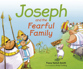 Joseph and the Fearful Family by Fiona Veitch Smith, 9780281074730