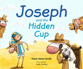 Joseph and the Hidden Cup by Fiona Veitch Smith, 9780281074747