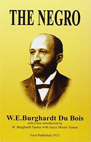 The Negro - 9781580730327 by W.E.Burghardt DuBois, 9781580730327