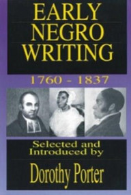 Early Negro Writing by Dorothy Porter, 9780933121591