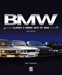 BMW Classic 5 Series 1972 to 2003 (New Edition) by Marc Cranswick, 9781787117754