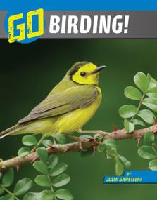 Go Birding! by Julia Garstecki-Derkovitz, 9781663920430