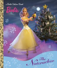 Barbie: The Nutcracker by Golden Books, Golden Books, 9780307995124
