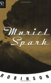 Robinson - 9780811215183 by Muriel Spark, 9780811215183