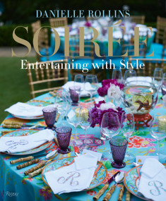 Soiree (Entertaining with Style) by Danielle Rollins, 9780847838738