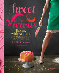 Sweet and Vicious (Baking with Attitude) by Libbie Summers, Chia Chong, 9780847841042