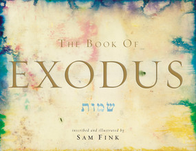 The Book of Exodus by Sam Fink, 9781599620350