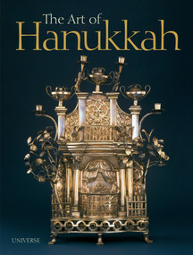 The Art of Hanukkah by Nancy M. Berman, Vicki Reikes Fox, 9780789332516
